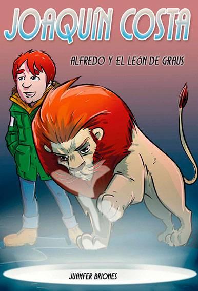 Joaquín Costa, Alfredo y el León de Graus